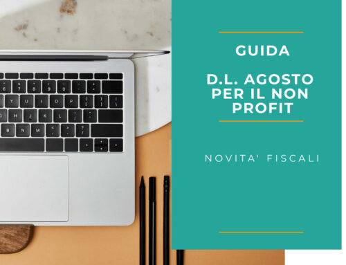 Guida al DL Agosto per il Non Profit. Novità fiscali e finanziarie.